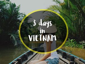 3 days in vietnam